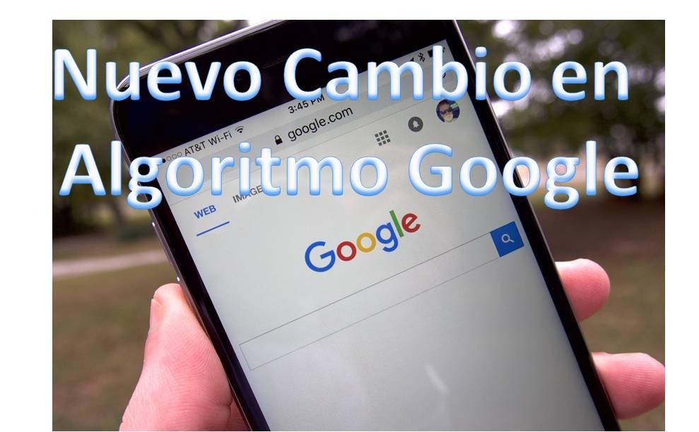 Nuevo cambio Algoritmo De Google para Moviles